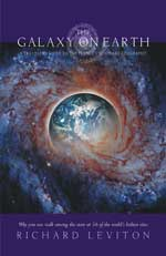 The Galaxy on Earth: A Traveler's Guide to the Planet's Visionary Geography